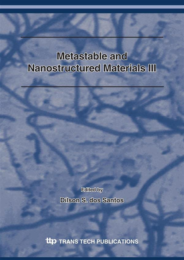 Metastable and Nanostructured Materials III