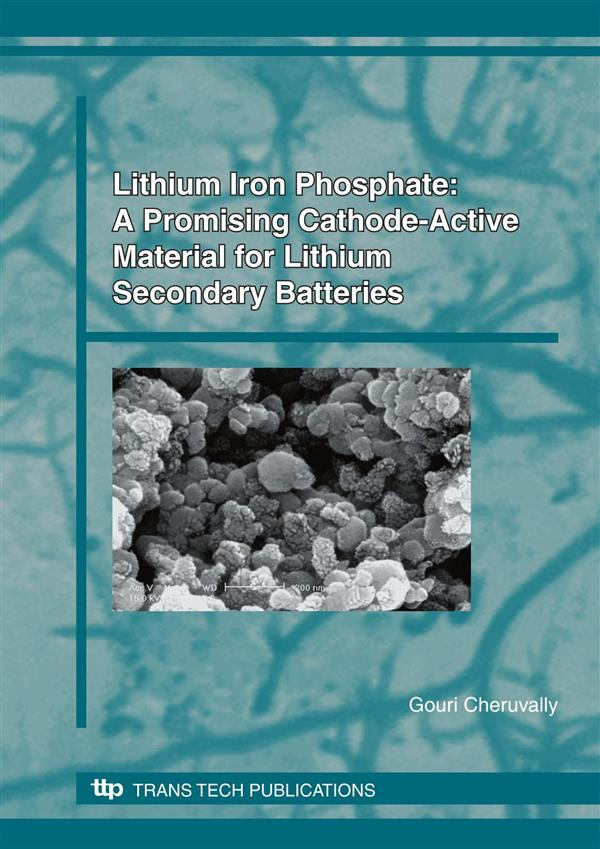 Lithium Iron Phosphate: A Promising Cathode-Active Material for Lithium Secondary Batteries