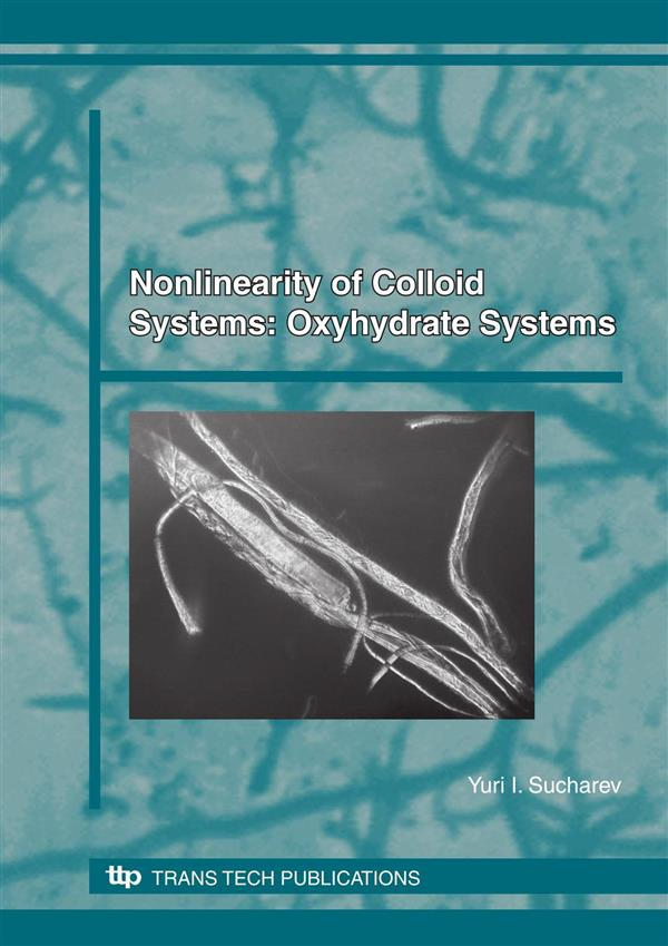 Nonlinearity of Colloid Systems: Oxyhydrate Systems