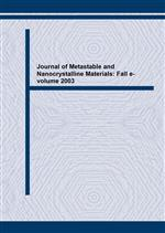 Journal of Metastable and Nanocrystalline Materials: Fall e-volume 2003