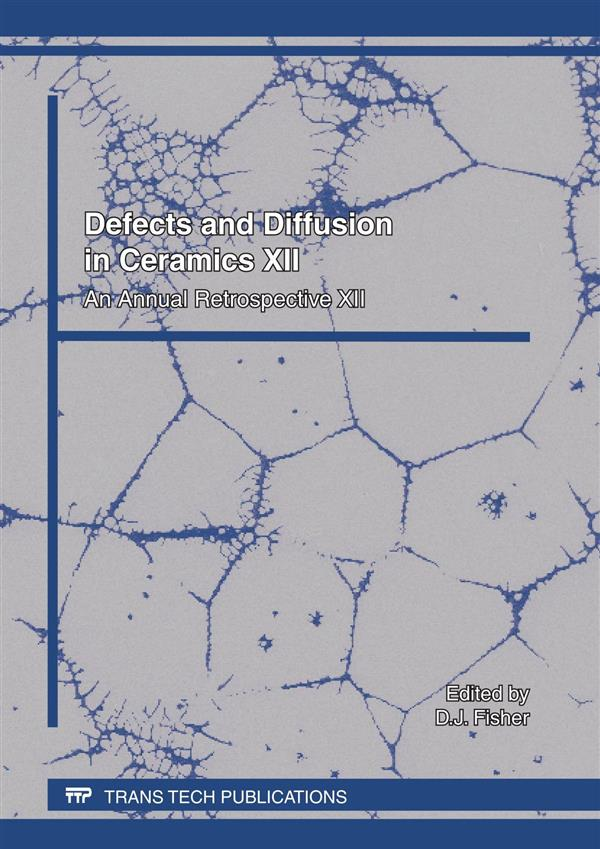 Defects and Diffusion in Ceramics XII