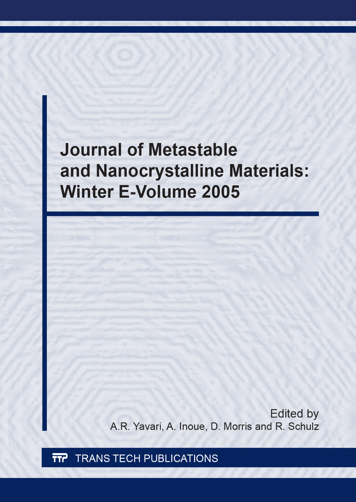 Journal of Metastable and Nanocrystalline Materials: Winter e-volume 2005