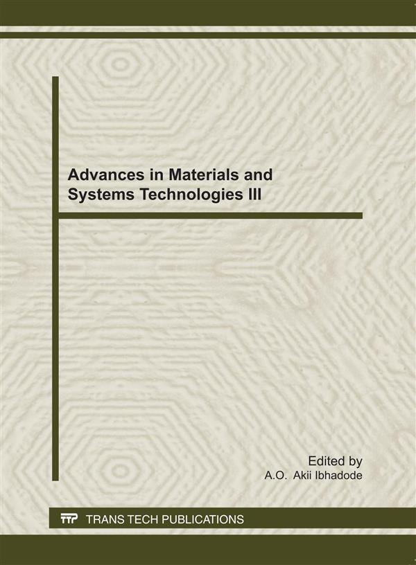 Advances in Materials and Systems Technologies III