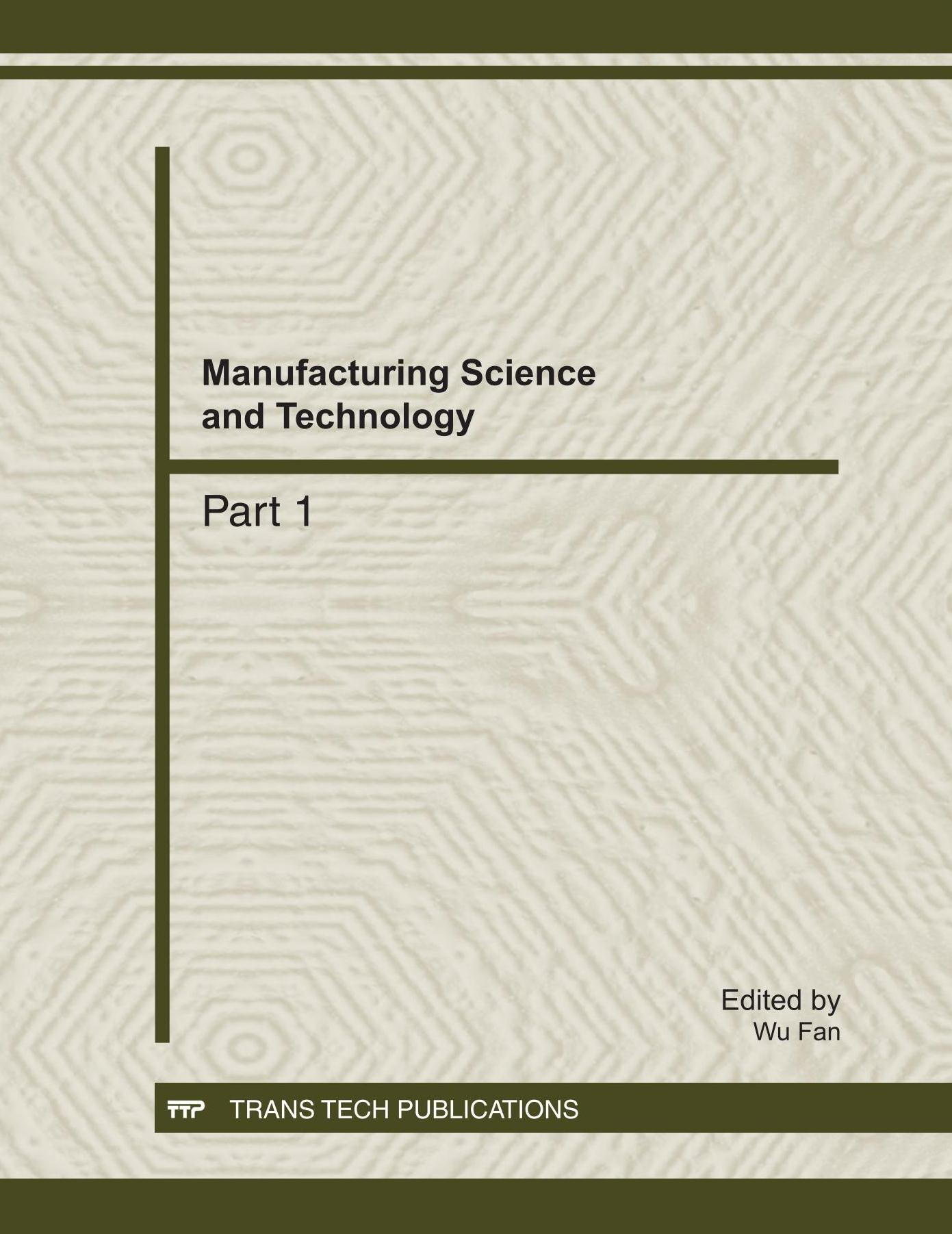 Manufacturing Science and Technology, ICMST2011
