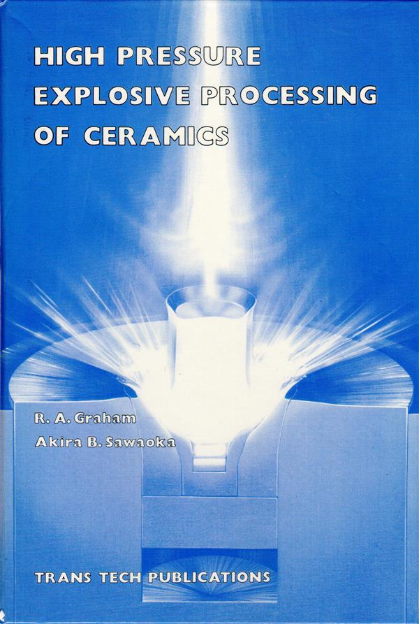 High Pressure Explosive Processing of Ceramics