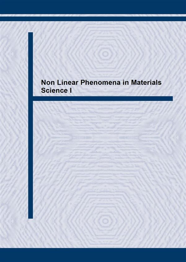 Non Linear Phenomena in Materials Science I