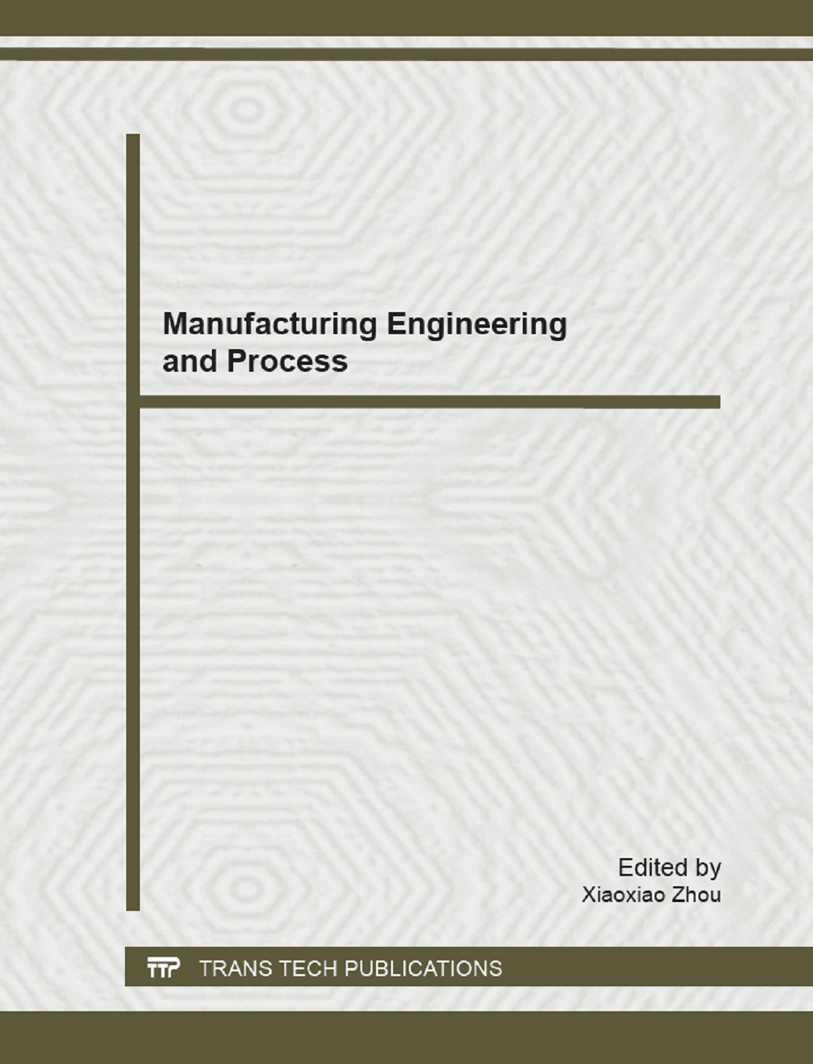Manufacturing Engineering and Process