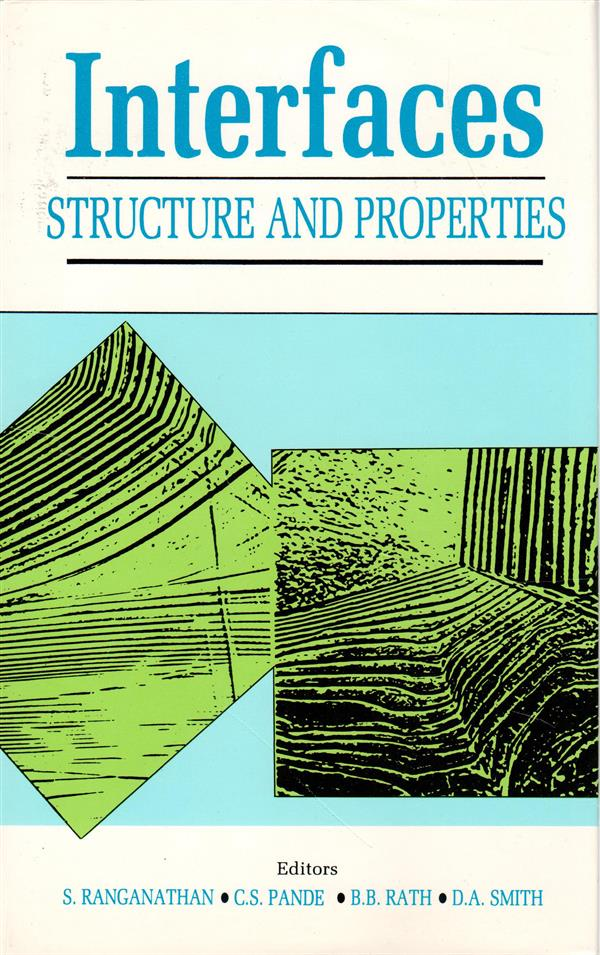Interfaces - Structure and Properties
