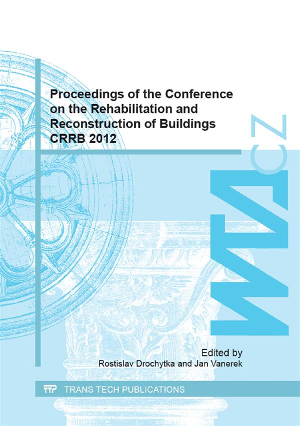 Proceedings of the Conference on the Rehabilitation and Reconstruction of Buildings CRRB 2012