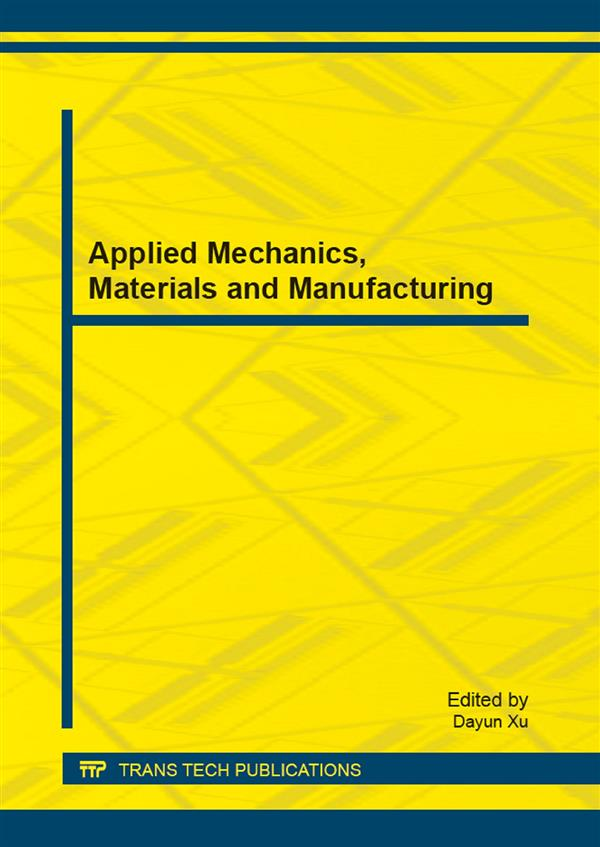 Applied Mechanics, Materials and Manufacturing