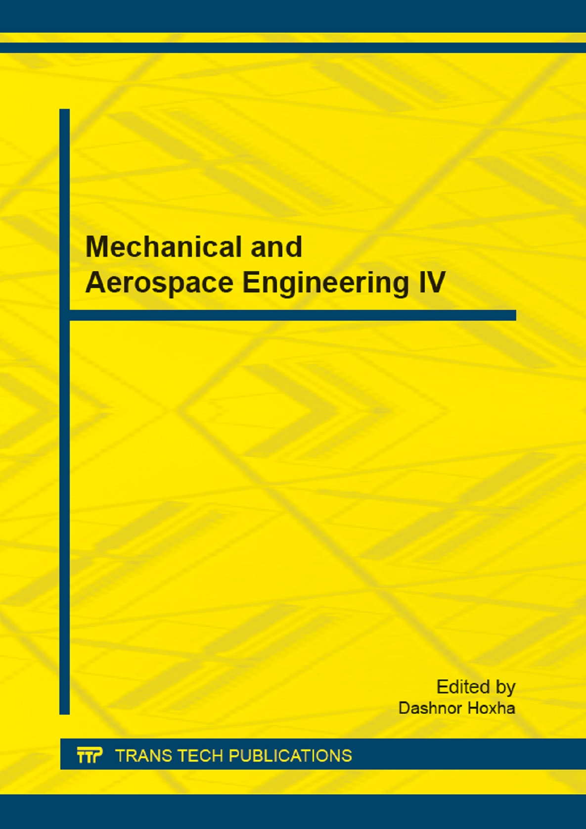 Mechanical and Aerospace Engineering IV