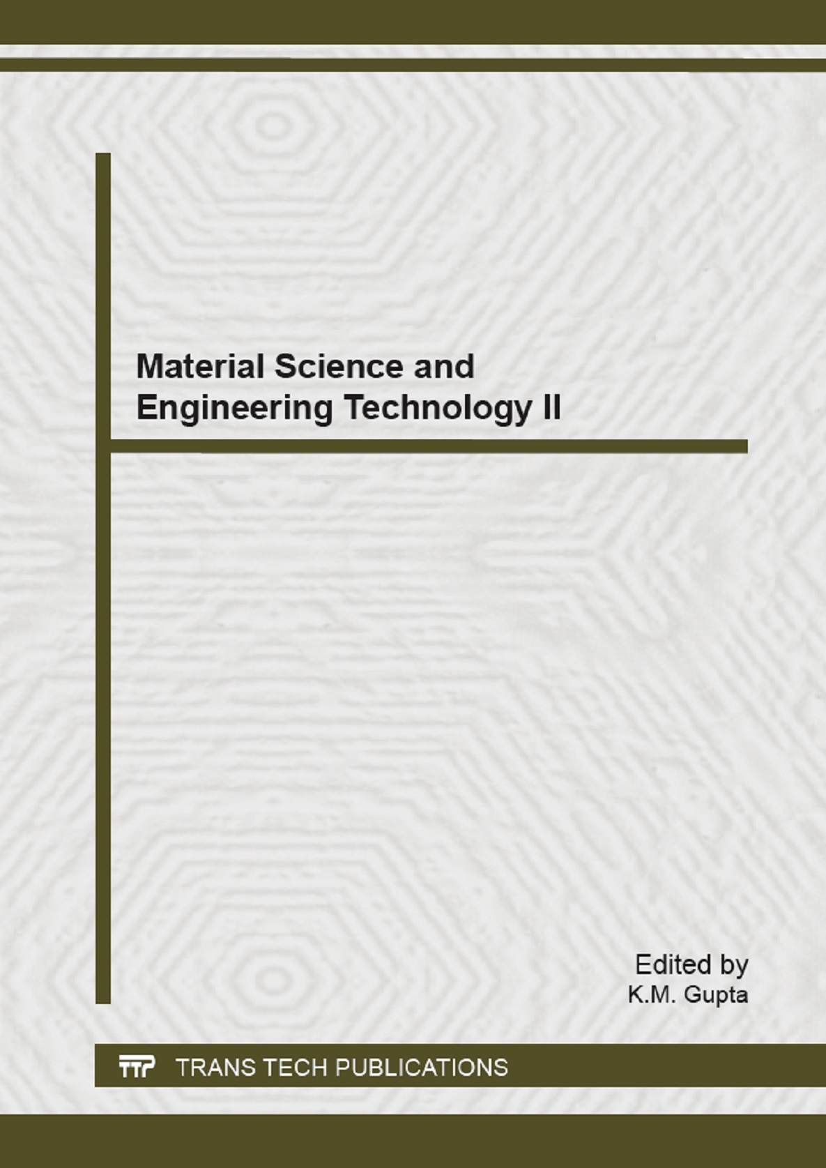 Material Science and Engineering Technology II
