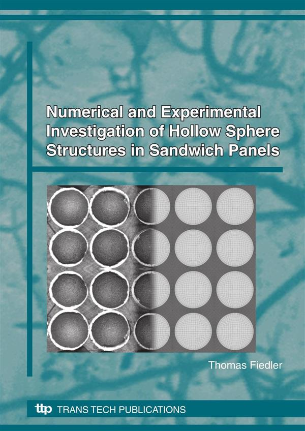 Numerical and Experimental Investigation of Hollow Sphere Structures in Sandwich Panels