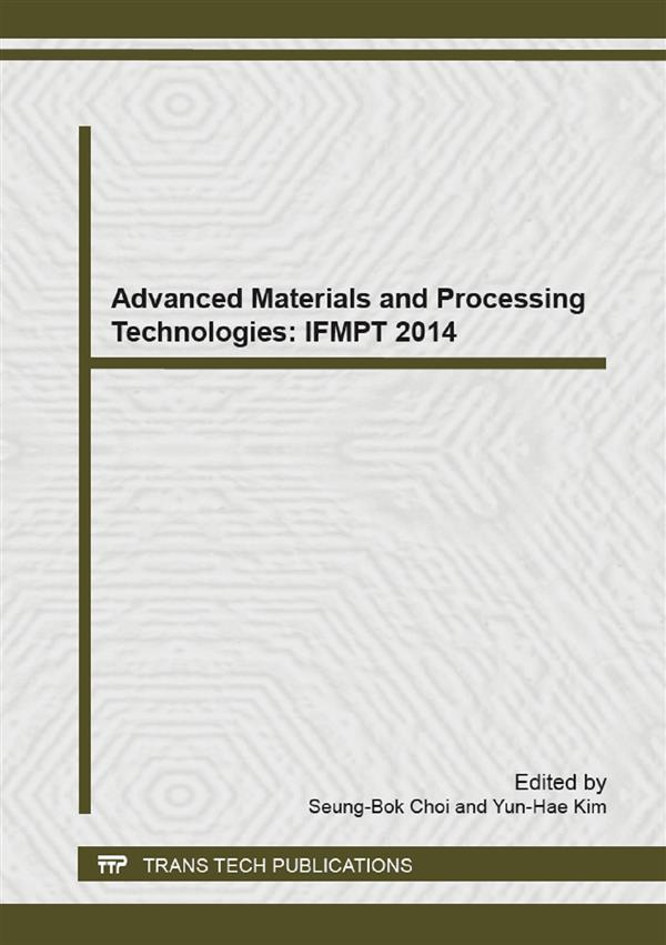 Advanced Materials and Processing Technologies: IFMPT 2014