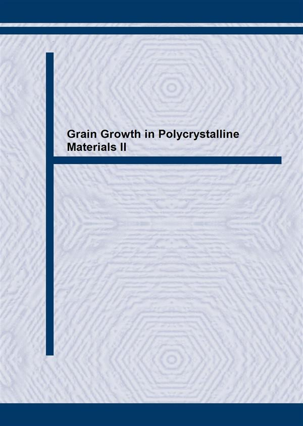 Grain Growth in Polycrystalline Materials II