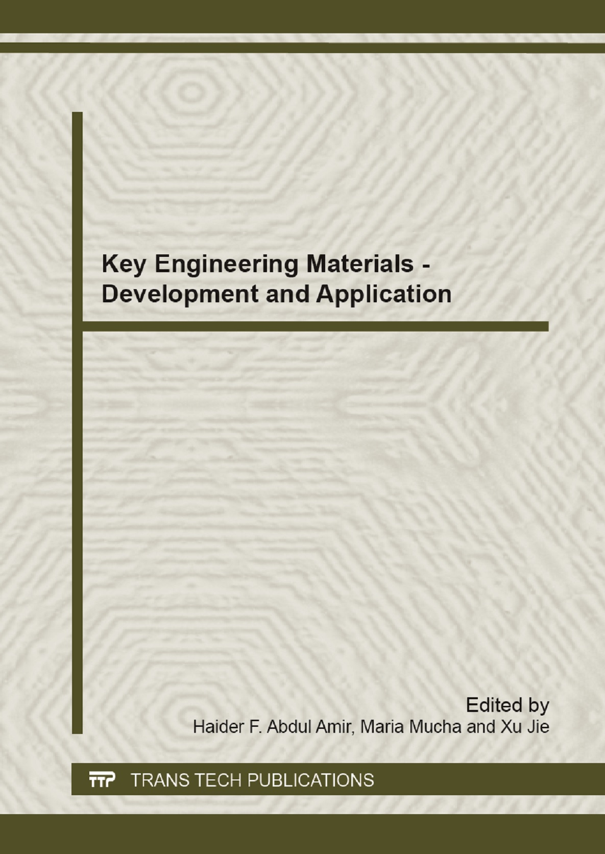 Key Engineering Materials - Development and Application