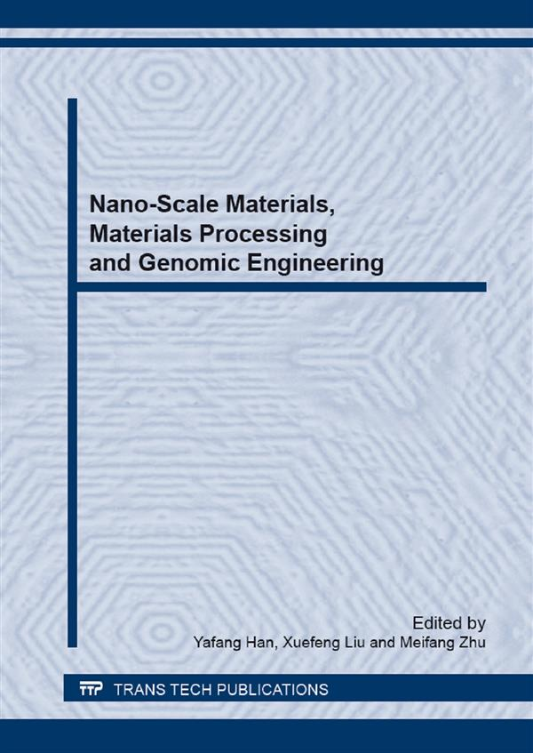 Nano-Scale Materials, Materials Processing and Genomic Engineering