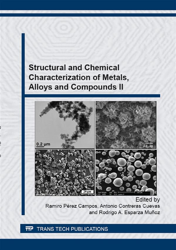 Structural and Chemical Characterization of Metals, Alloys and Compounds II