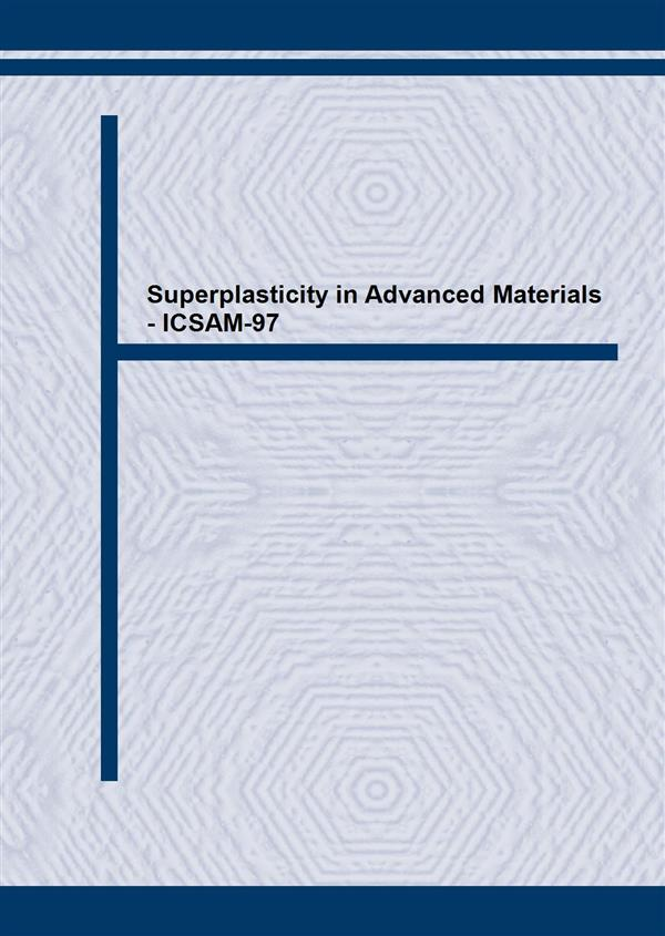 Superplasticity in Advanced Materials - ICSAM-97
