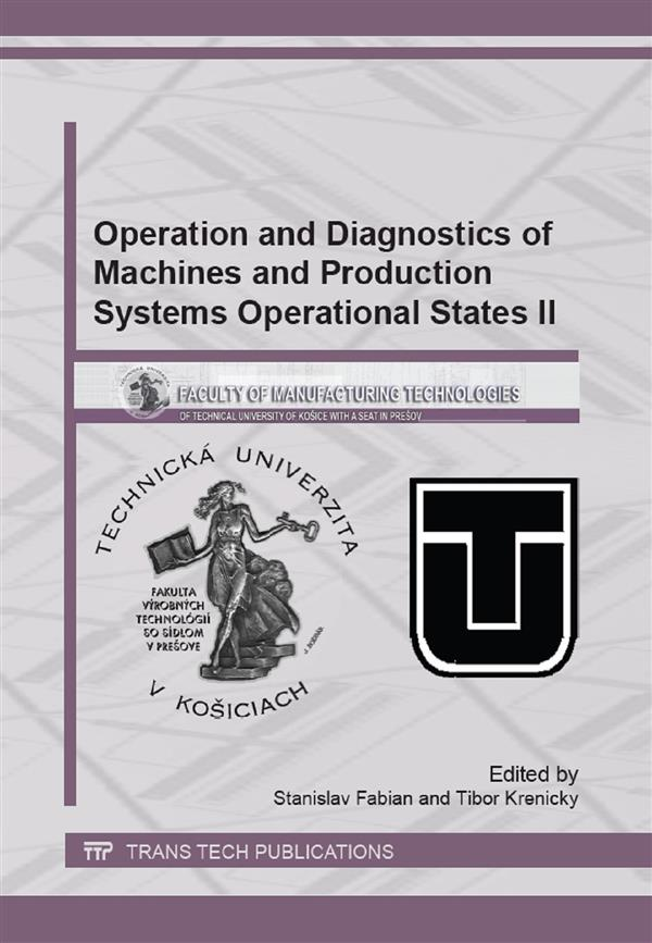 Operation and Diagnostics of Machines and Production Systems Operational States II