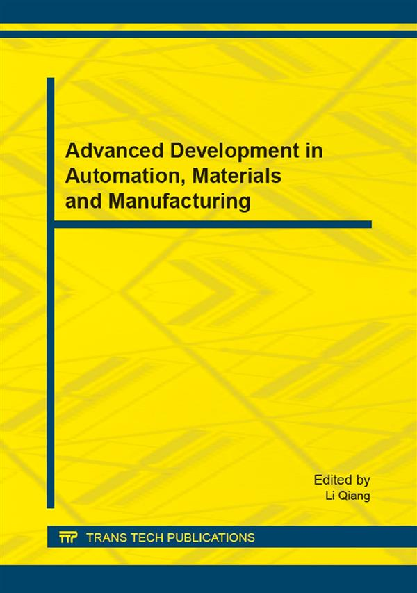 Advanced Development in Automation, Materials and Manufacturing