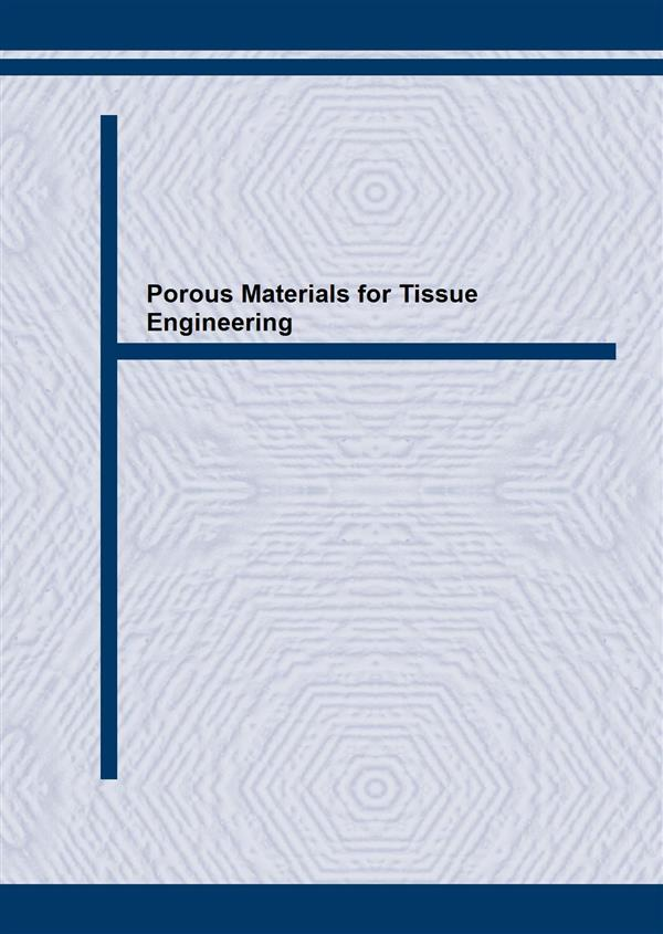 Porous Materials for Tissue Engineering