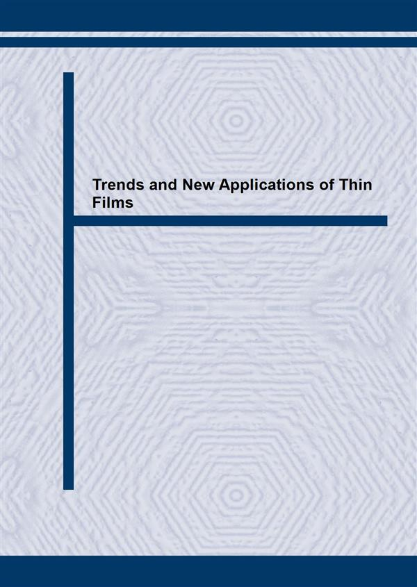 Trends and New Applications of Thin Films