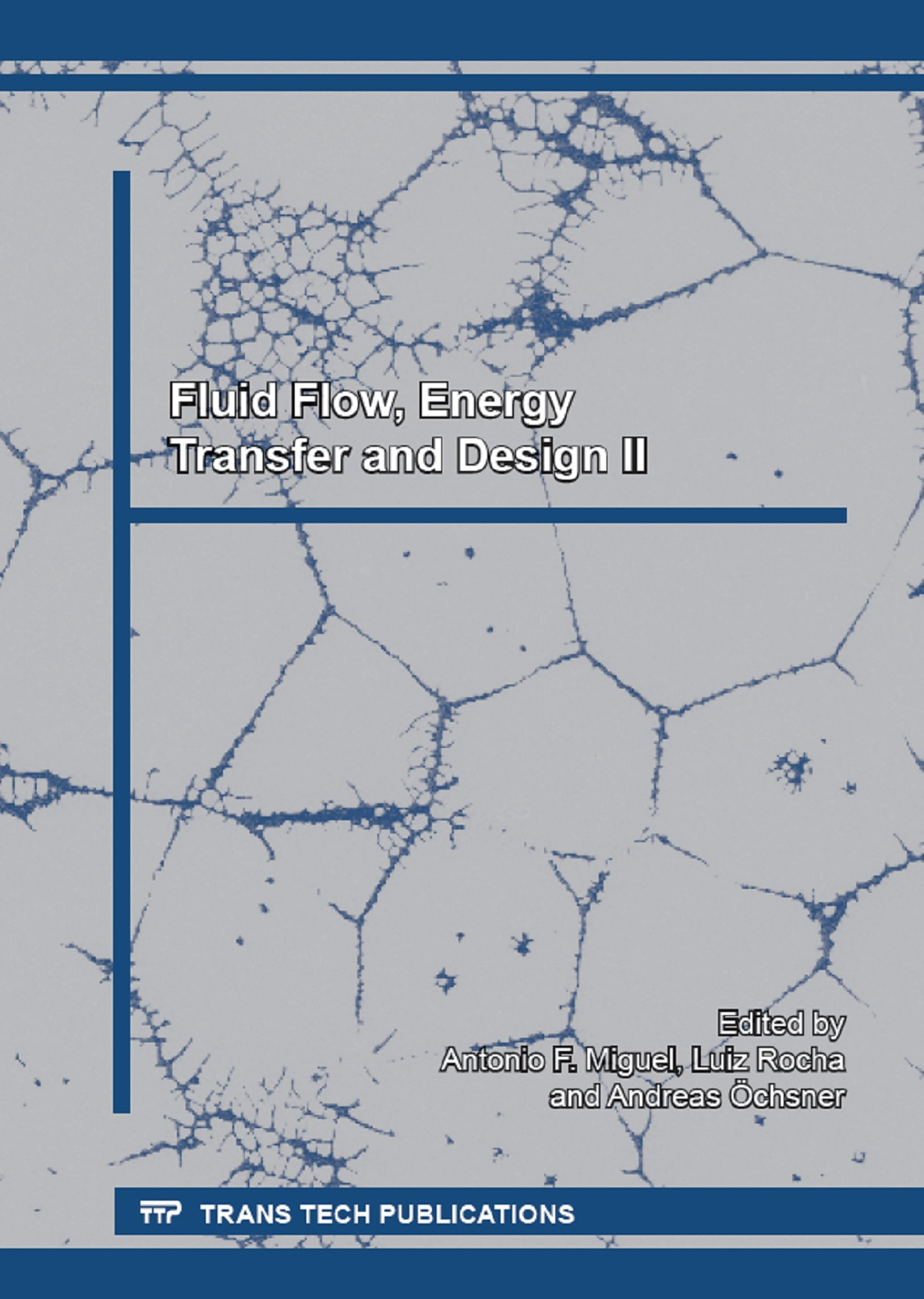 Fluid Flow, Energy Transfer and Design II