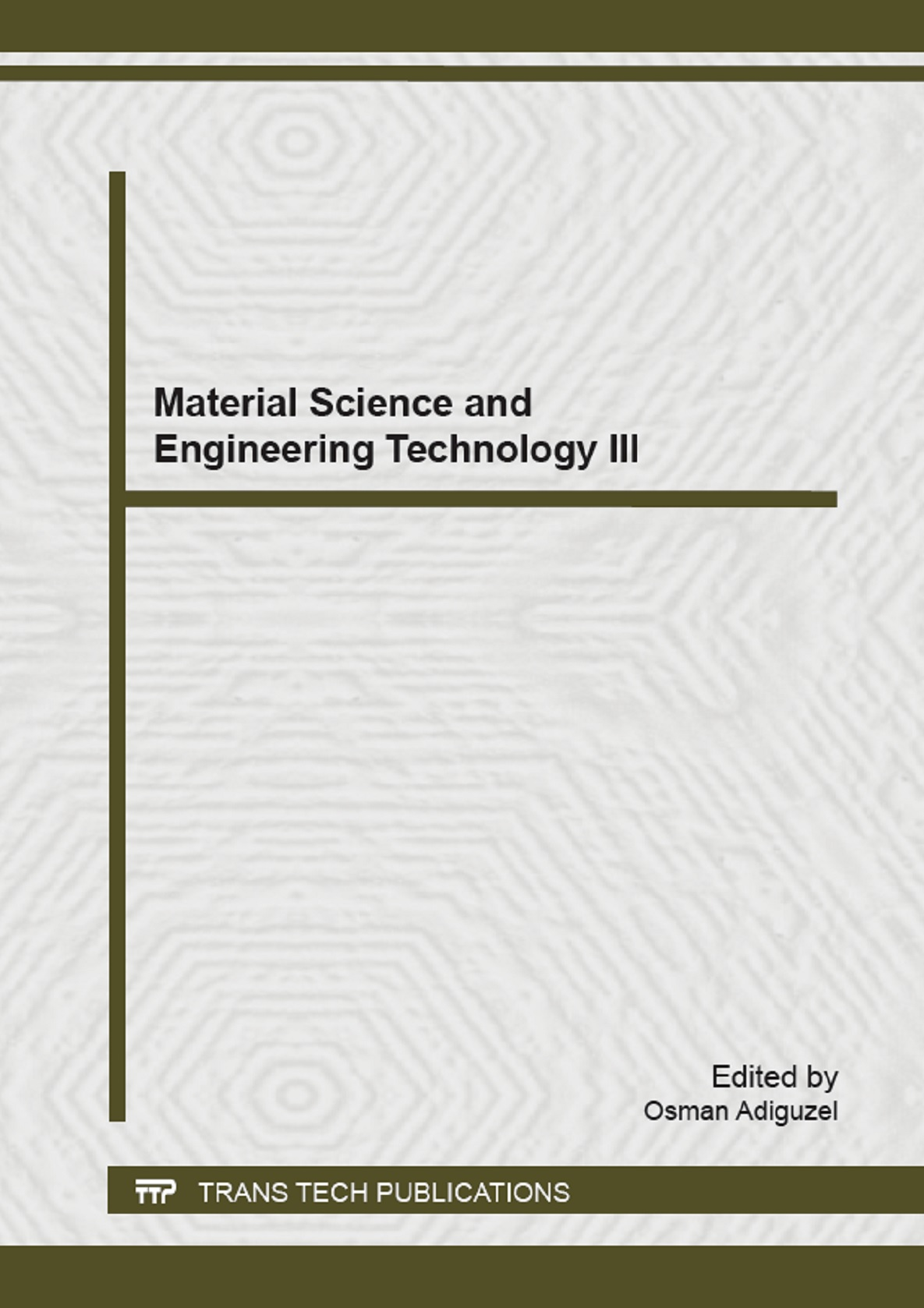 Material Science and Engineering Technology III