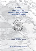 Contribution of Metallography to Solving Production Problems