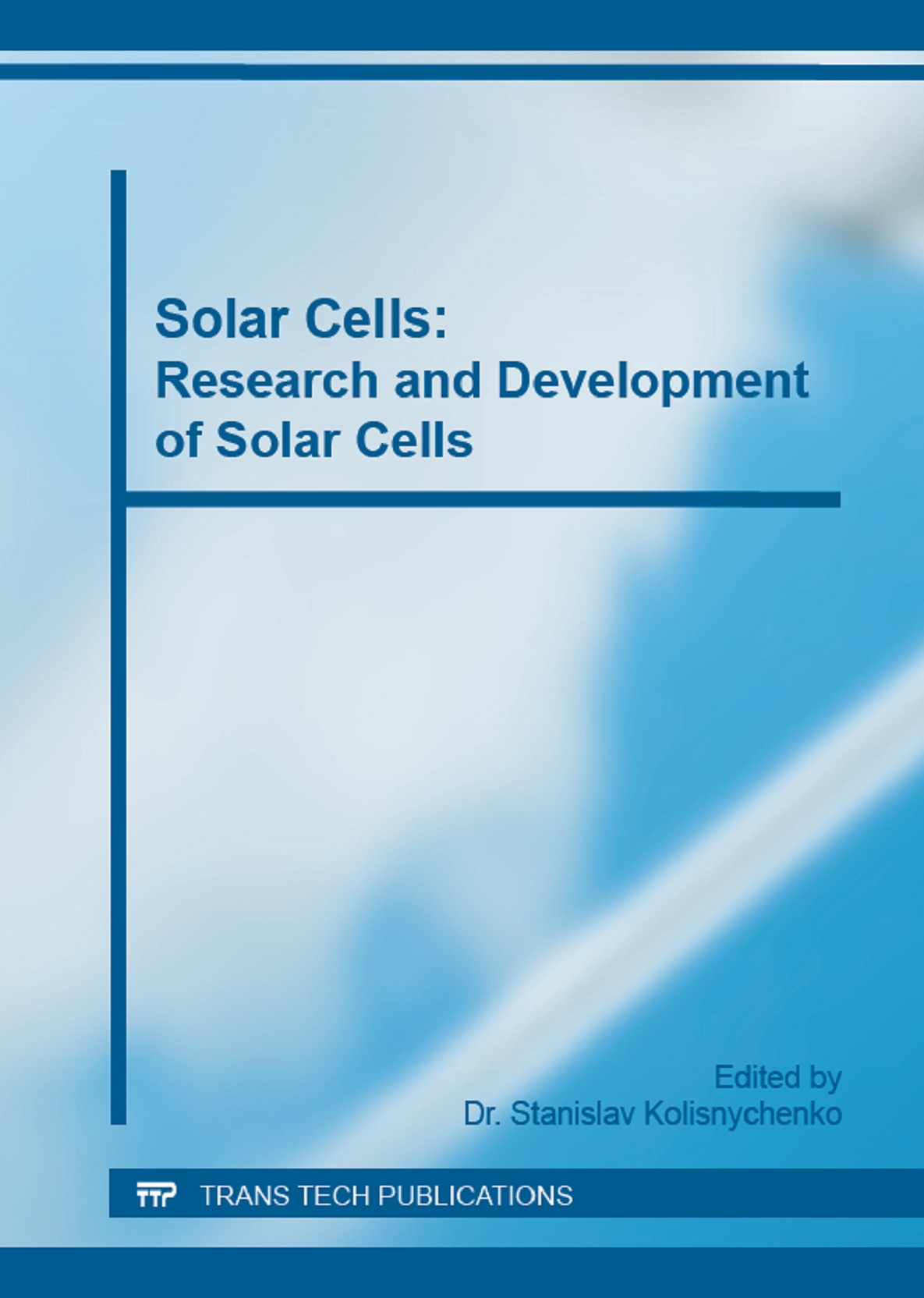 Solar Cells: Research and Development of Solar Cells