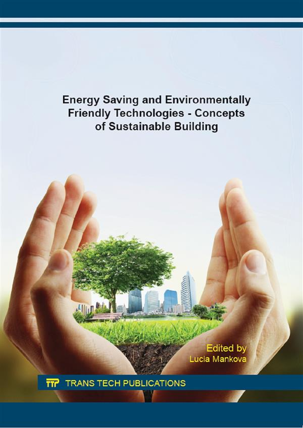 Energy Saving and Environmentally Friendly Technologies - Concepts of Sustainable Building