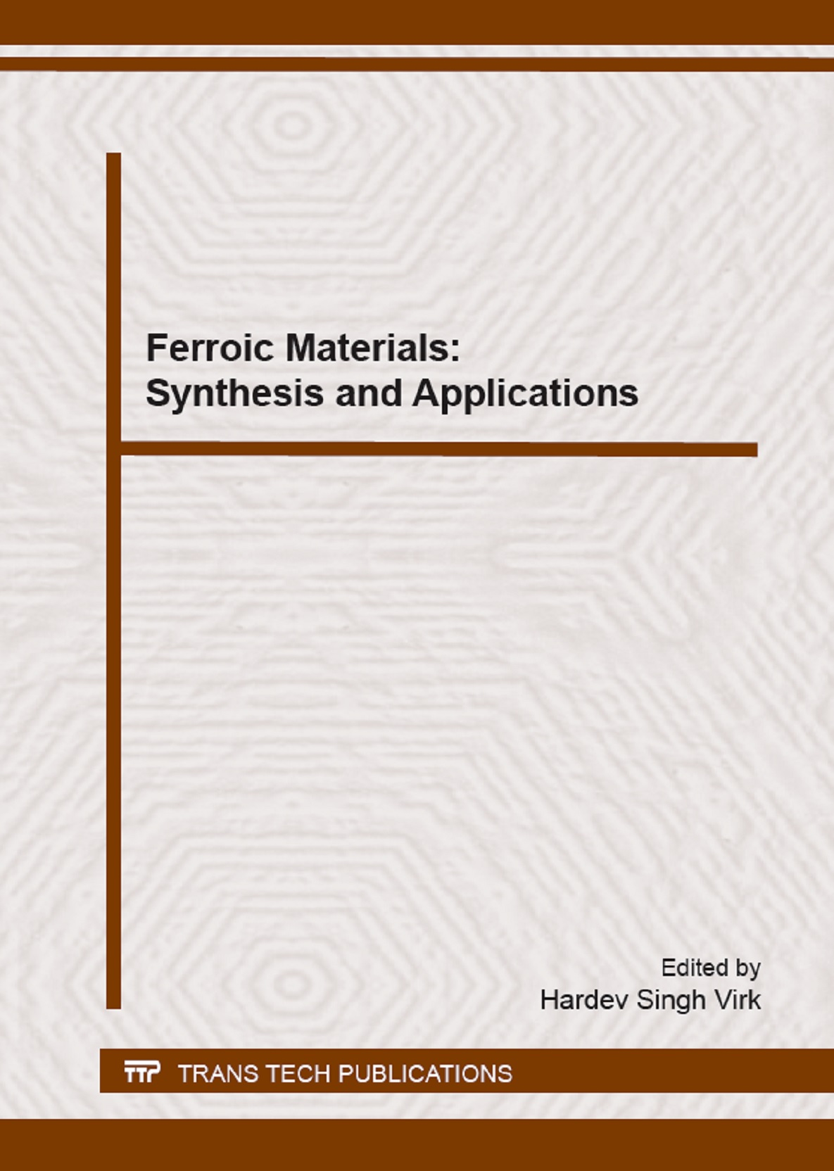 Ferroic Materials: Synthesis and Applications