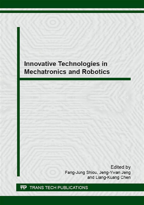 Innovative Technologies in Mechatronics and Robotics