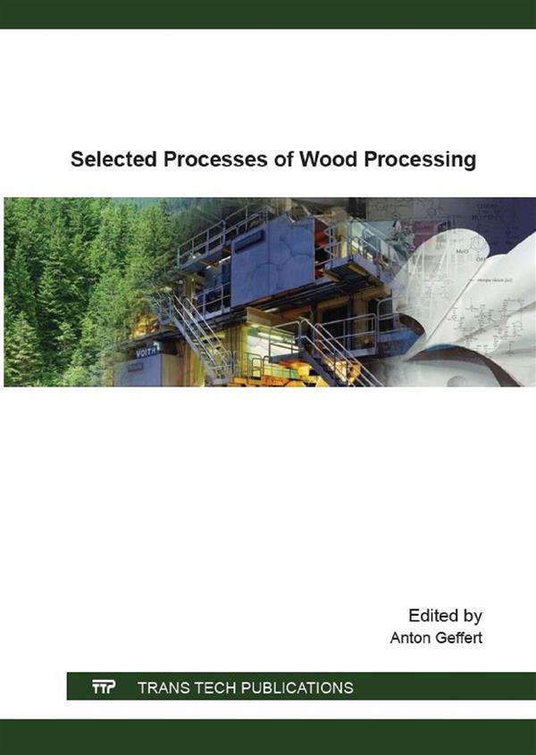 Selected Processes of Wood Processing