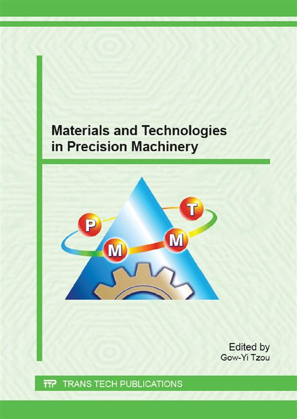 Materials and Technologies in Precision Machinery