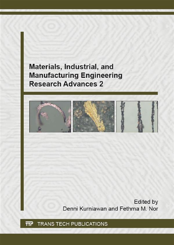 Materials, Industrial, and Manufacturing Engineering Research Advances 2