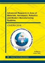 Advanced Research in Area of Materials, Aerospace, Robotics and Modern Manufacturing Systems