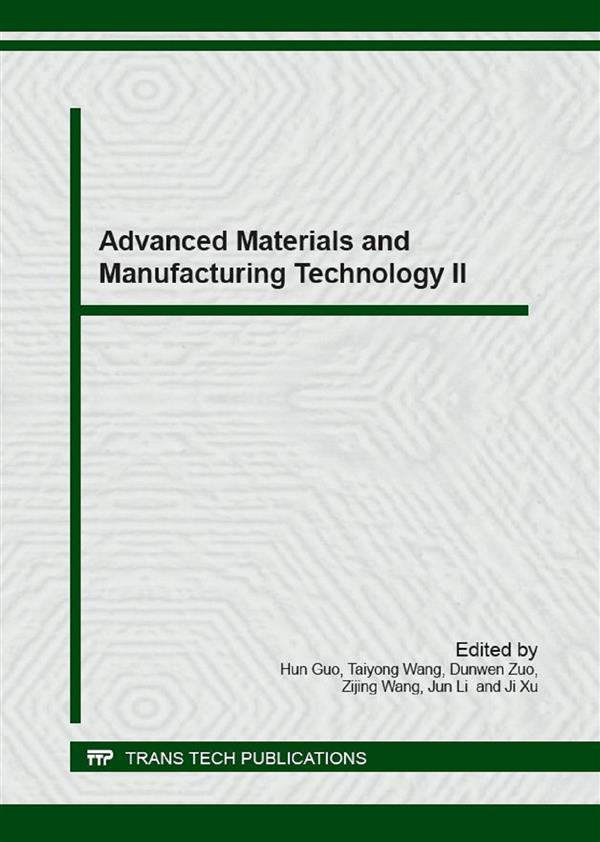 Advanced Materials and Manufacturing Technology II