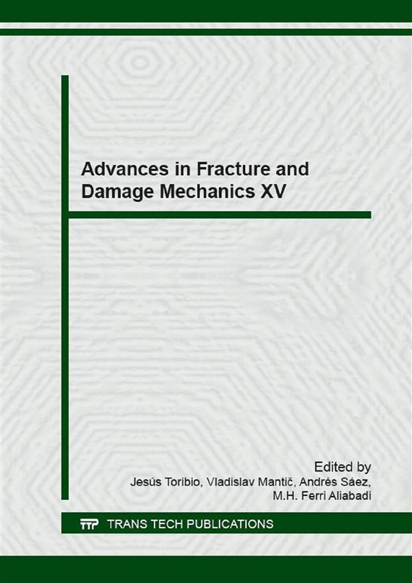 Advances in Fracture and Damage Mechanics XV