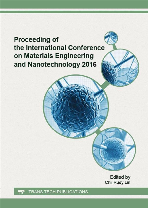 Proceeding of the International Conference on Materials Engineering and Nanotechnology 2016