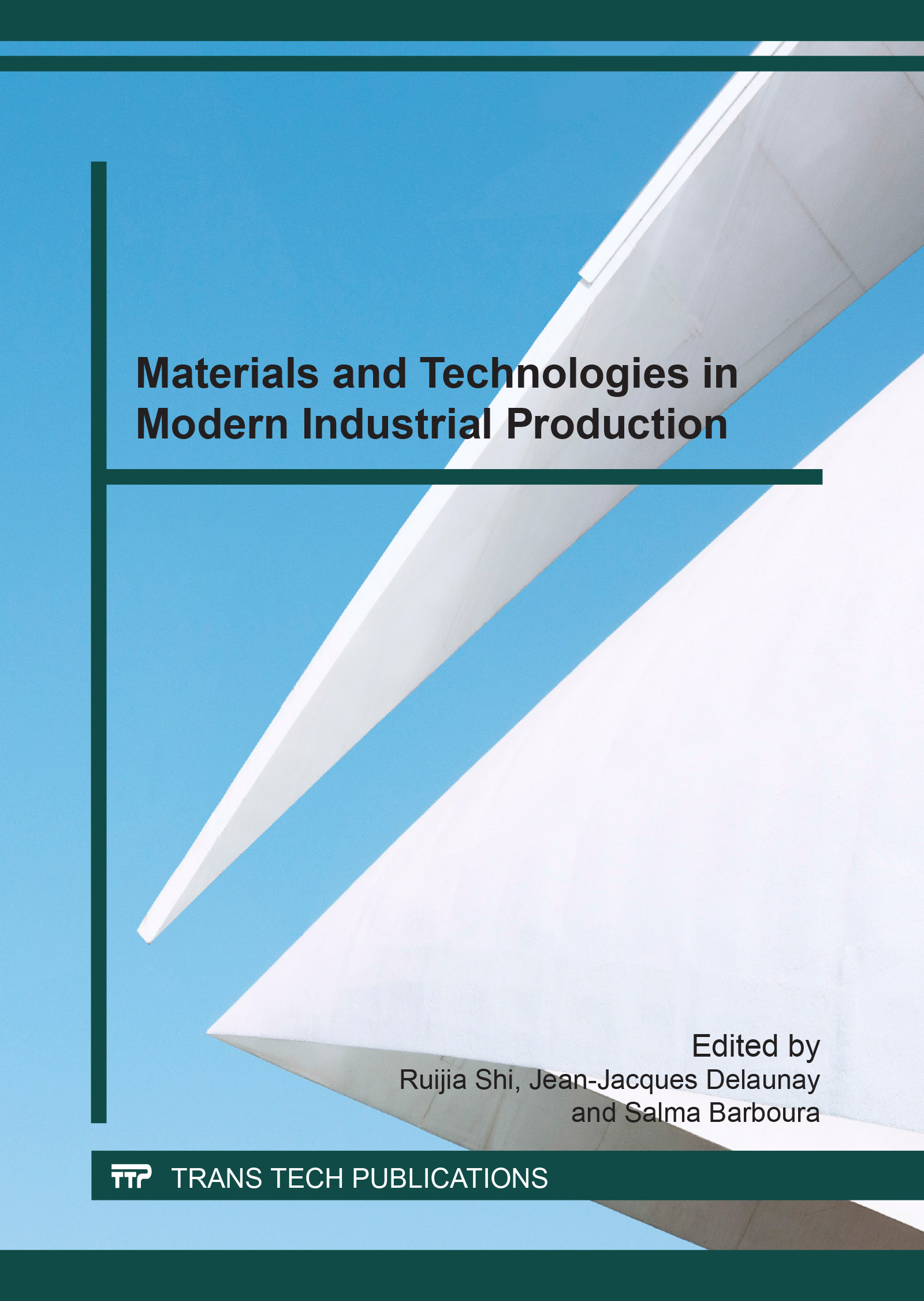 Materials and Technologies in Modern Industrial Production