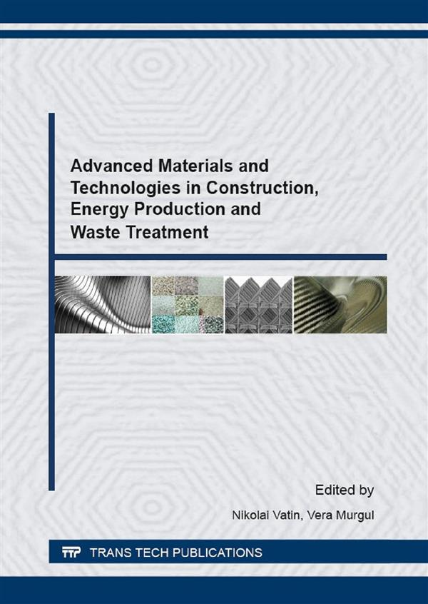 Advanced Materials and Technologies in Construction, Energy Production and Waste Treatment
