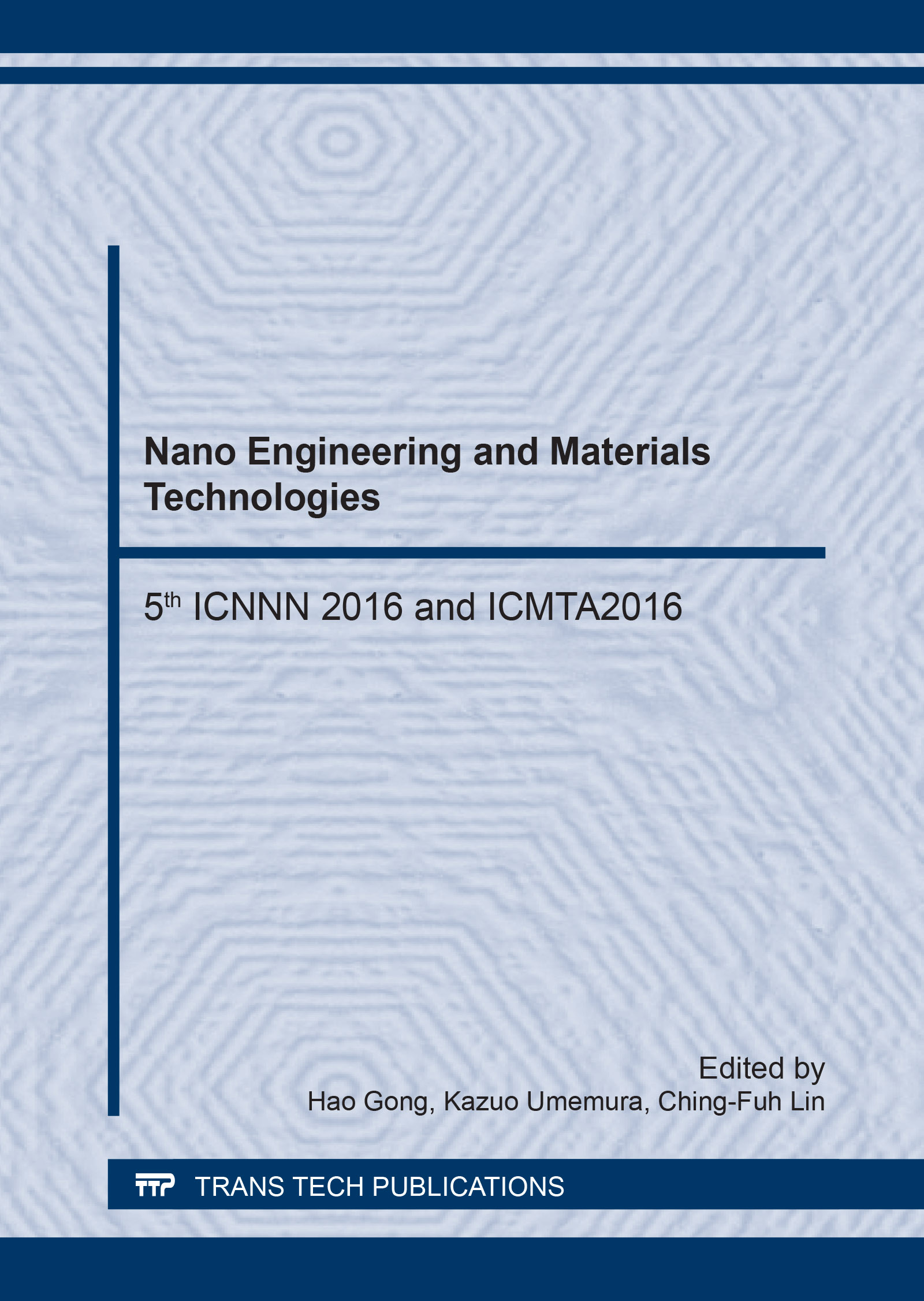Nano Engineering and Materials Technologies