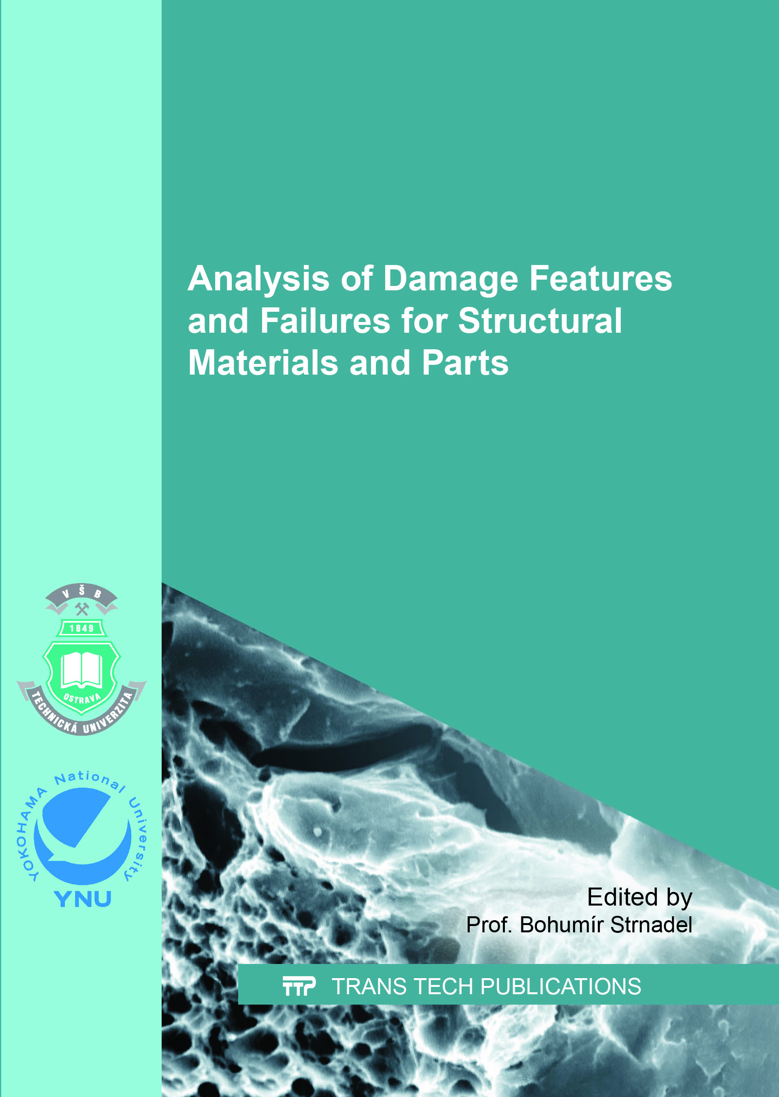 Analysis of Damage Features and Failures for Structural Materials and Parts