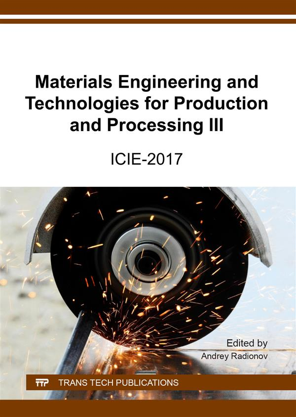 Materials Engineering and Technologies for Production and Processing III