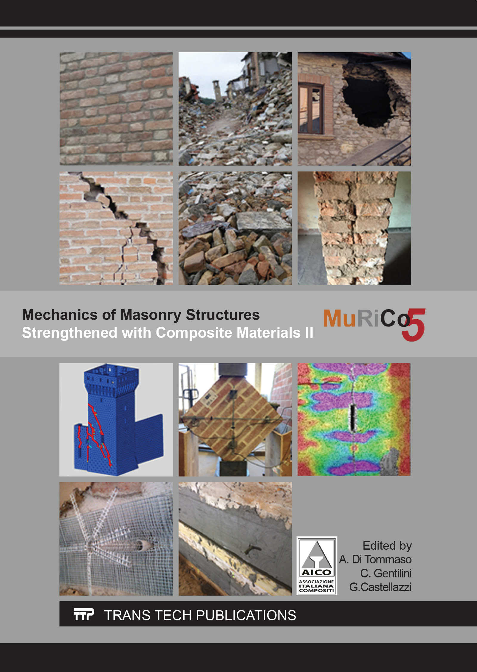 Mechanics of Masonry Structures Strengthened with Composite Materials II