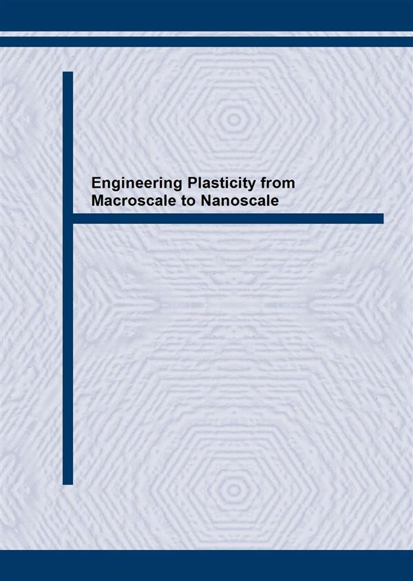 Engineering Plasticity from Macroscale to Nanoscale