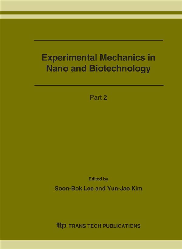 Experimental Mechanics in Nano and Biotechnology