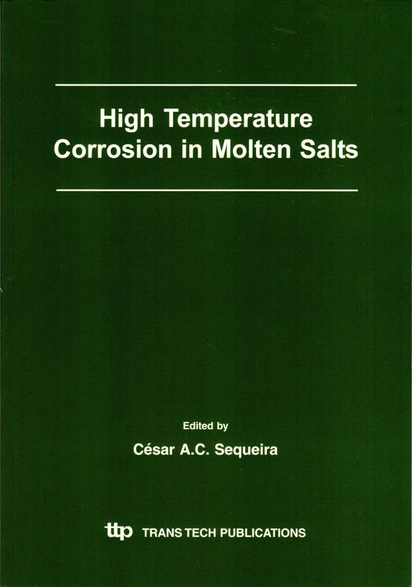 High Temperature Corrosion in Molten Salts